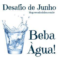 Desafio Junho – Dia 7 – Beba Água | Nutrição, saúde e qualidade de vida