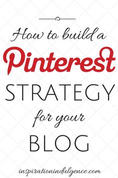 Looking to build your blog via Pinterest? Let me help you develop a foolproof Pinterest strategy with my effective tips that work!