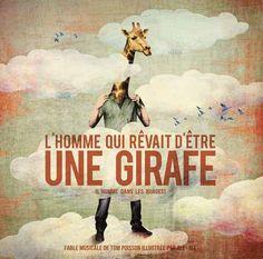 Un gros coup de coeur pour ce conte musical plein de poésie L'homme qui rêvait d'être une girafe de Tom Poisson (Le Chant du Monde - Harmonia Mundi) Chroniqué ici : http://lamareauxmots.com/blog/en-musique-2/