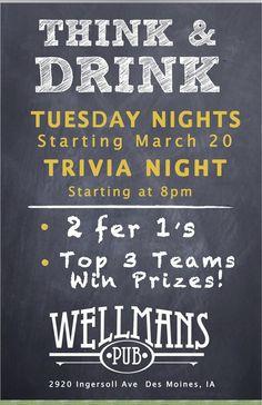 Tuesday night trivia at Wellman's - 8 pm sharp!