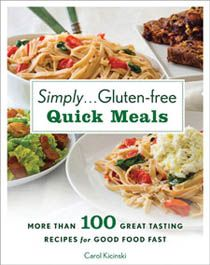 Gluten Free Recipes - Simply Gluten Free Quick Meals