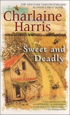 Sweet and Deadly by Charlaine Harris    2012. A one-shot, but I loved it