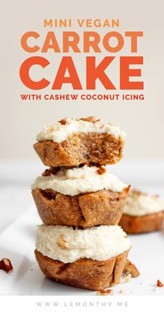 Mini vegan carrot cake with cashew coconut icing! Easy, delicious, moist and perfect for Easter! Vegan Dessert Recipes, Vegan Sweets, Cake Recipes, Carrot Cake Cheesecake, Carrot Cake Muffins, Raw Cheesecake, Vegan Cupcakes, Vegan Cake, Healthy Carrot Cakes