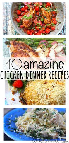 10 Amazing Chicken Dinner Recipes!