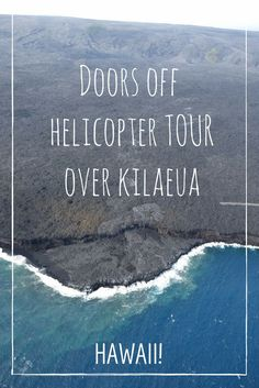 Extreme doors off helicopter tour over Kilaeua on the Big Island, Hawaii!  Feel the heat from the 2000 degree lava as you fly just 500 above!
