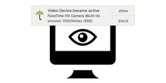 Free tool 'OverSight' notifies you anytime someone attempts to access your webcam