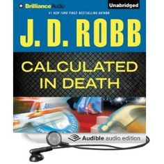 Calculated in Death ~by J. D. Robb