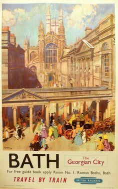 Bath, the Georgian City - British Railways - (Gordon Nicolls) - Cathedral 17 Posters Uk, Train Posters, Railway Posters, Travel English, British Travel, Bath Travel, Travel Illustration, Train Travel, Travel Ads