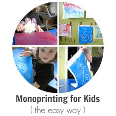 Monoprinting for Kids the Easy Way
