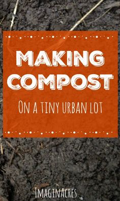 Making compost in the city is more than just letting vegetables rot. It's a way of life.