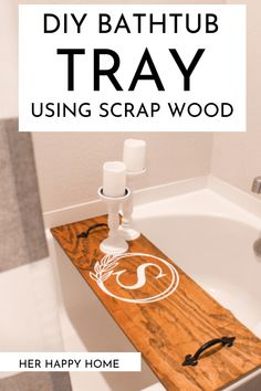 Learn how to make a simple DIY bath tray or caddy 3 different ways in this easy bathroom DIY using scrap wood! #diybathroomideas #scrapwoodprojects Diy Crafts For Home Decor, Diy Home Decor Bedroom, Wood Home Decor, Diy Home Decor On A Budget Easy, Diy Bathtub, Bathtub Tray, Diy House Projects, Diy Wood Projects, Diy House Ideas
