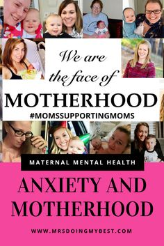Anxiety and Motherhood | PPD | PPA | Maternal Mental health | We are the face of motherhood