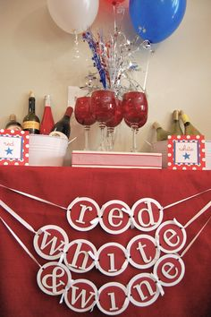 Red White and Wine - Fourth of July Themed Party