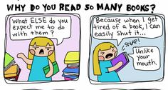 Why do you read so many books?