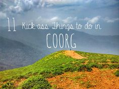 These are 11 things to do in Coorg that will send you back again next year! Waterfalls, trekking, even MOMO's! homestays, great views and adventure in Coorg