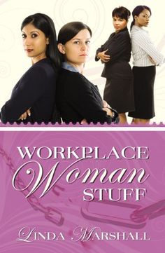 Workplace Woman Stuff « LibraryUserGroup.com – The Library of Library User Group