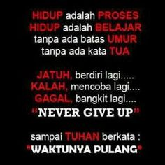 neva gv up Text Quotes, All Quotes, Quran Quotes, Self Love Quotes, Mood Quotes, Faith Quotes, Life Quotes, Quotes Lucu, Cinta Quotes