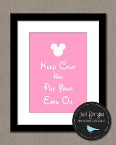 Keep Calm and Put Your Ears On - Disney, Mickey, Minnie, Kids, Children, Baby, Bedroom, Nursery, Wall Art, Print, Printable, Decor, DIY, Light Pink, Powder Pink, Soft Pink, Blush Pink