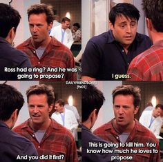 He does tho! Friends Funny Moments, Friends Tv Quotes, Friends Scenes, Friends Cast, All Friends, Friends Tv Show, Friends Forever, Friends Poster, Funny Cartoon Memes