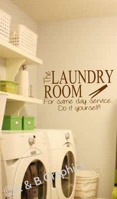Laundry Room Vinyl Wall Decal- The Laundry Room For same day service Do it yourself-Decor Lettering Art- - Laundry Humor by landbgraphics on Etsy