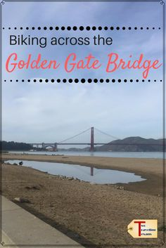 Tips for biking across the Golden Gate Bridge to Sausilito and then taking the ferry back to Fisherman's Wharf. Usa Travel Guide, Travel Tours, Travel Usa, Travel Guides, Travel Pics, Travel Destinations, Us Road Trip, San Francisco Travel, Fisherman's Wharf