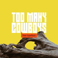 Too Many Cowboys | free bold uppercase display font