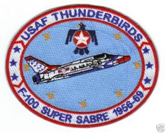 USAF Thunderbird Patch F 100 Super Sabre 1956 1969 Y | eBay