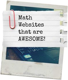Math Websites for elementary and middle school students.