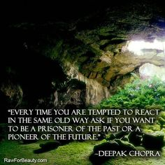 Don't be a prisoner of the past