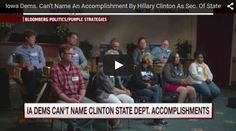 Iowa Dems Gush Over Hillary Clinton — but Tone Immediately Changes When Reporter Asks Them for One Accomplishment. ---------------------------------------------------  How about making her server's emails disappear? She has a vagina? Nice pantsuits? Got her brother a gold mine in Haiti? Helped the Russians get control of our uranium? Oh well.