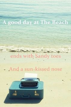 A good day at The Beach ends with sandy toes and a sun-kissed nose.