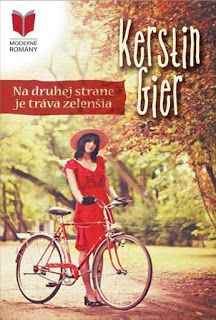 Blog pre milovníkov kníh : Kerstin Gier - Na druhej strane je tráva zelenšia