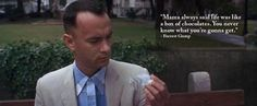 """""""Mama always said life was like a box of chocolates. You never know what you're gonna get."""" - Forrest Gump #moviequotesdb #movie #movies #quote #quotes #quotation #quotations"""