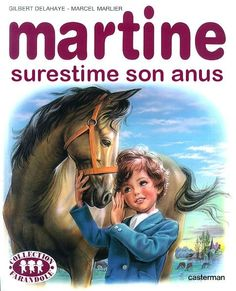 I know that this isn't a bad book, but the title is killing me: Martine aime les lasagnes (Martine loves lasagnes) Marcel, Childhood Ruined, 1970s Childhood, Pokemon, Laugh Out Loud, I Laughed, Funny Jokes, Haha, Funny Pictures