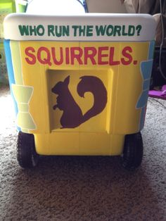 """Who run the World? Squirrels!"" hilarious Alpha Gamma Delta sorority painted cooler!"