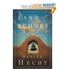 Daniel Hecht: Land of Echoes: A Cree Black Novel, Box 2