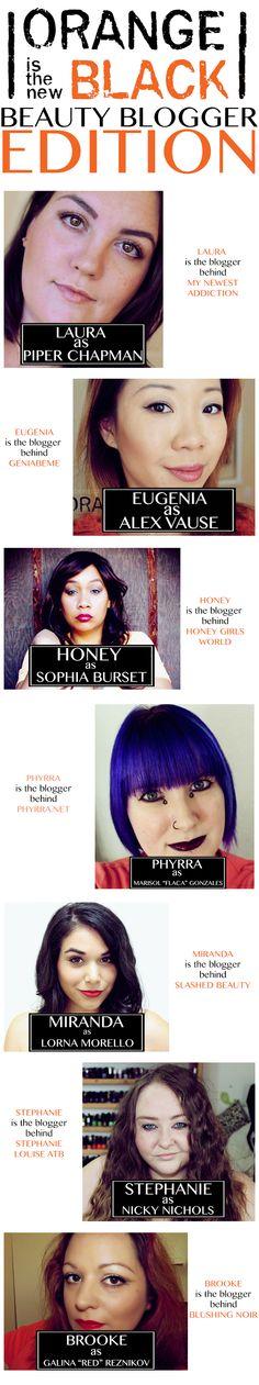 OITNB Beauty Bloggers Edition - My Newest Addiction Beauty Blog