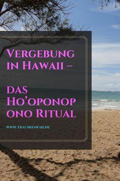 Du hast schon viel von dem Aloha-Spirit gehört aber Ho'oponopono ist Dir unbekannt?Dann stelle ich Dir heute eines der schönsten und wohl auch einfachsten Vergebungsrituale vor. Okay, einfach lassen wir mal dahin gestellt. Es ist ein kleiner Teil und soll Dir Dein Leben mit etwas mehr Aloha füllen. #traumhawaii #hooponopono #vergebung #aloha Turtle Beach, Pearl Harbor, Beste Hotels, Big Island Hawaii, Kauai Hawaii, Lanai, Beautiful Islands, Vacation Trips, Nature