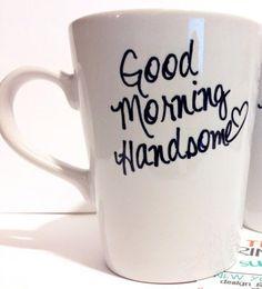 "Gift idea for your husband or boyfriend: ""Good Morning Handsome"" latte mug,  $18.00, from theprintedsurface on Etsy."
