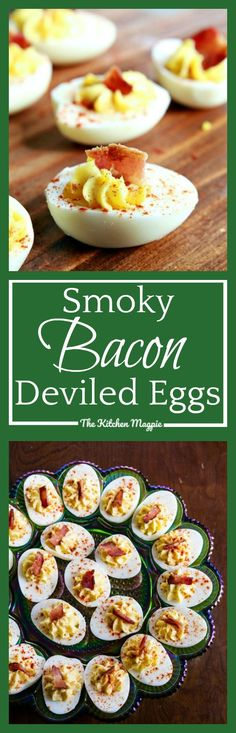 Smoky Bacon Deviled Eggs - The Kitchen Magpie (Low Budget Meals)