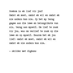 Afrikaanse Quotes, Life Design, My Land, Aesthetic Iphone Wallpaper, Quote Of The Day, Poems, Wisdom, Relationship, Feelings
