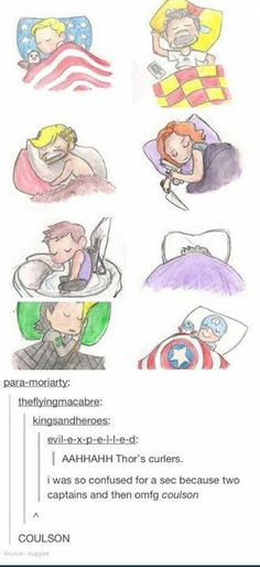 Tony looks like he passed out while he was surfing the web on his phone, Steve is always flying the Nation's colors, Bruce just wants to be left alone, Thor has a reputation to uphold, Clint is curled up in his Hawknest, Nat is always prepared, Loki is cuddling with the Glowstick of Destiny, and Coulson is having happy fanboy dreams about Captain America.
