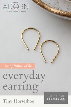 Simple Everyday Earrings. Designed for the modern woman. These delicate horseshoe shaped slide earrings are so comfortable you'll forget you're wearing them.