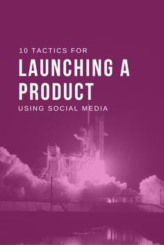 10 tactics for launching on social media and generating buzz, inspired by companies who've done it [with free templates]