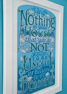 The light boat: Motivation Monday - Have nothing in your house that you do not know to be useful or believe to be beautiful