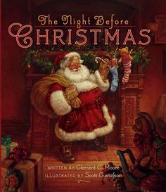 The Night Before Christmas af Clement Clarke Moore Twas the night before Christmas, when all through the house Not a creature was stirring, not even a mouse. The stockings were hung by the chimney ...