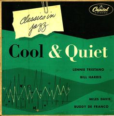 Cool & Quiet | Mid-Century Modern Graphic Design Capitol Classics In Jazz record album