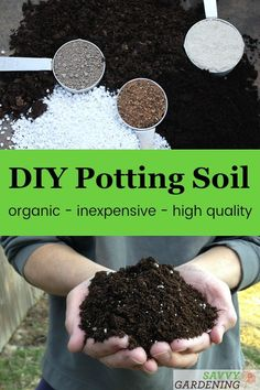 Potting Soil: 6 recipes for making homemade potting mix for indoor and outdoor plants and seed starting.DIY Potting Soil: 6 recipes for making homemade potting mix for indoor and outdoor plants and seed starting. Organic Fertilizer, Organic Gardening, Gardening Tips, Indoor Gardening, Vegetable Gardening, Veggie Gardens, Gardening Scissors, Desert Gardening, Organic Pesticides