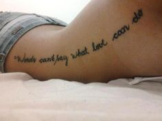 """""""Words can't say what love can do"""" . Meaningful saying tatoo.officially on the bucket list Neue Tattoos, Body Art Tattoos, Cool Tattoos, Tatoos, Quote Tattoos, Side Tattoos Women Quotes, Tattoo Sayings, Tasteful Tattoos, Script Tattoos"""