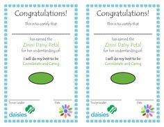 Zinni Petal:  Have a nice certificate to hand out to the girls to put in their scrapbook.